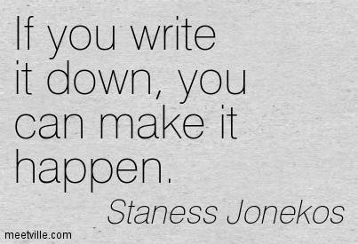 if-you-write-it-down-you-can-make-it-happen