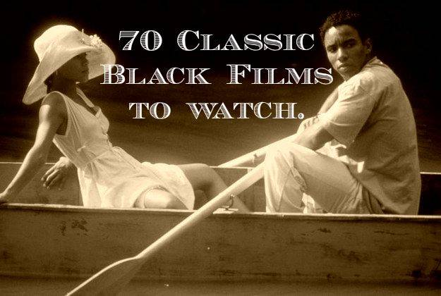 #TBT: 70 Classic Black Films To Watch