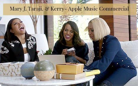 Mary J. Blige, Kerry Washington & Taraji P Henson- Apple Music Commercial