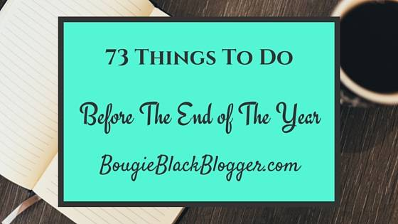 73  Things to End the Year With A BANG!