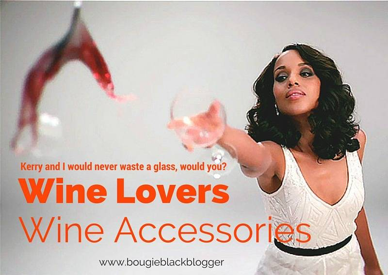 For the Bougie Wine Lovers: Wine Accessories