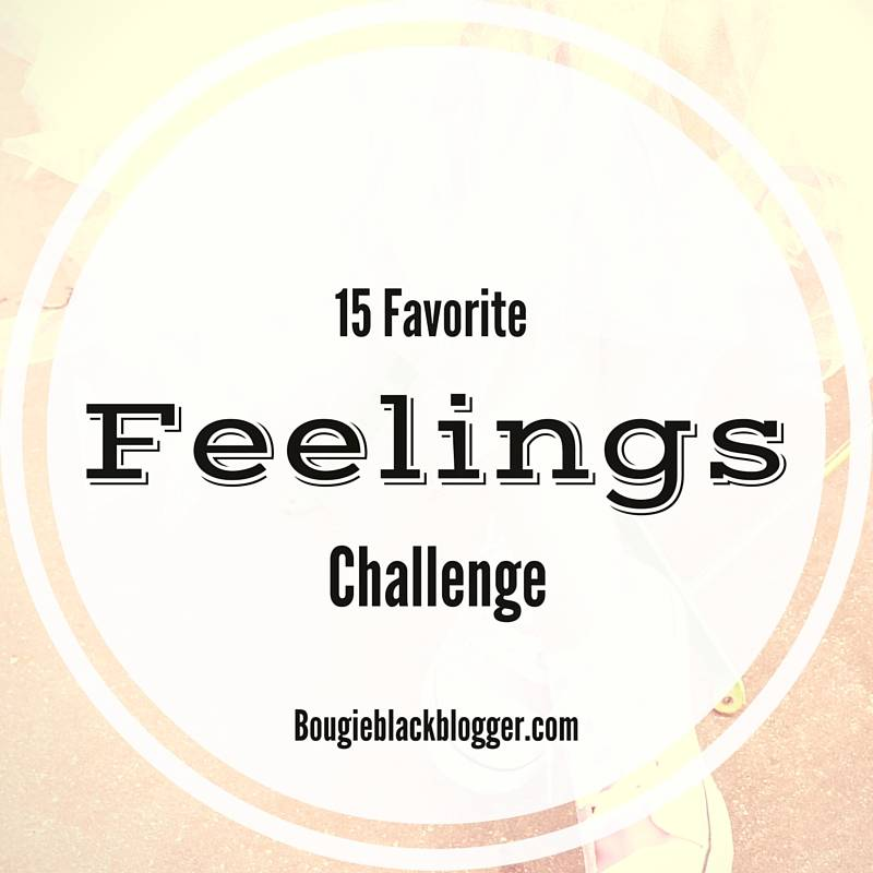Monday Motivation: 15 Favorite Feelings Challenge