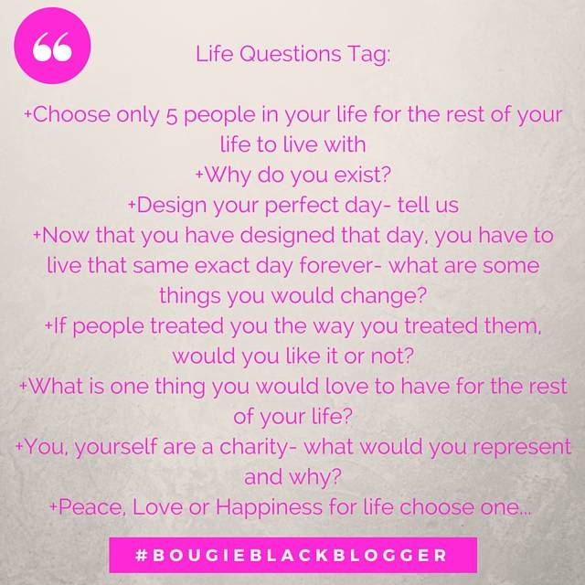 Life Questions Tag or Challenge