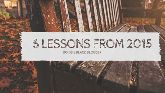Monday Motivations: 6 Lessons I Have Learned in 2015