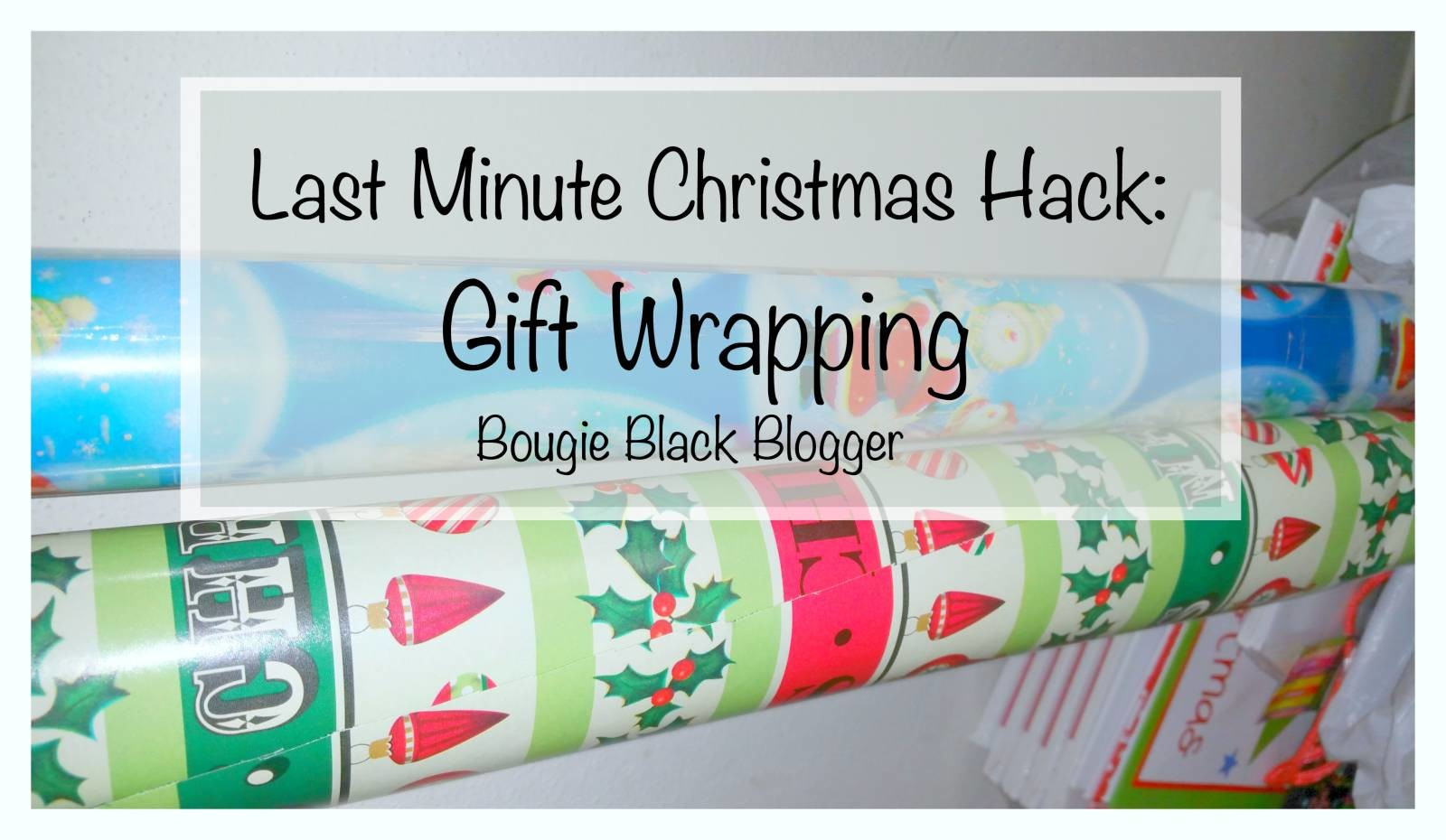 Last Minute Christmas Hack: Gift Wrapping