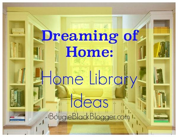 Dreaming of Home: 8 Dope Home Library Ideas