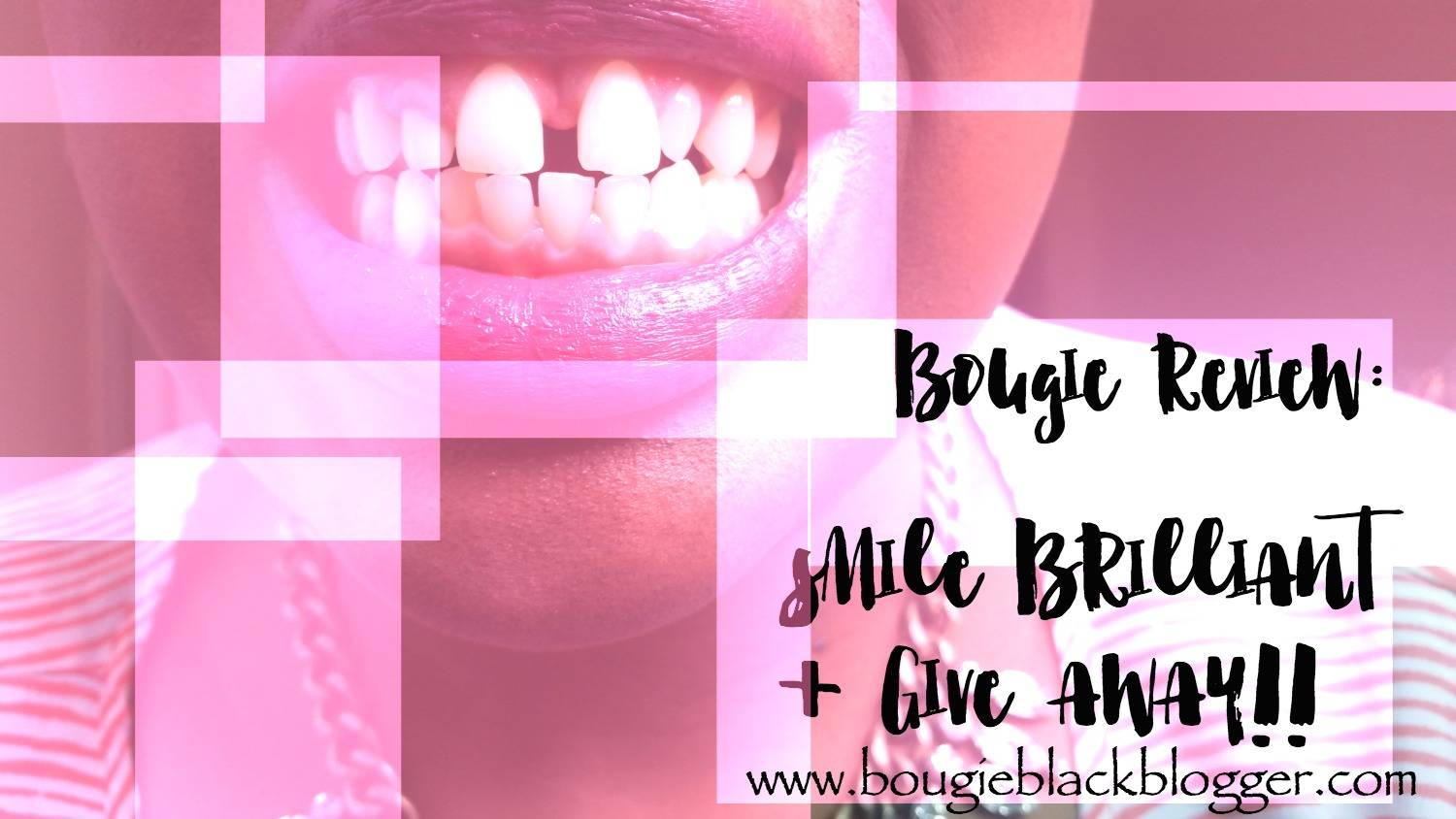 Bougie Review: Smile Brilliant Teeth Whitening + Giveaway