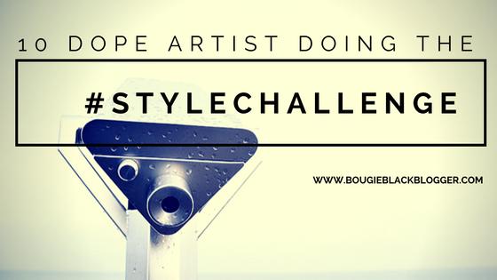 10 Dope #StyleChallenge by Black Artist