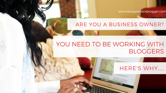 Businesses NEED to Work with Bloggers, Here's Why…