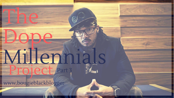 Dope Millennials Project pt 3 : Entrepreneurship Is A Mindset