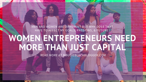 Women Entrepreneurs Need More Than Just Capital To Fund Businesses